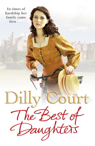 The Best of Daughters by Dilly Court