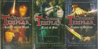 The Youngest Templar Trilogy by Michael P. Spradlin