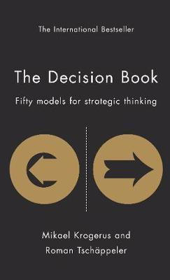 The Decision Book: Fifty models for strategic thinking (New Edition) (Pre-Order) by Mikael Krogerus