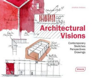Architectural Visions (Pre-Order) by Jonathan Andrews