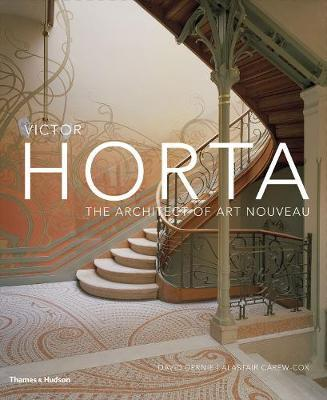 Victor Horta: The Architect of Art Nouveau (Pre-Order) by David Dernie