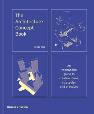 The Architecture Concept Book (Pre-Order) by James Tait