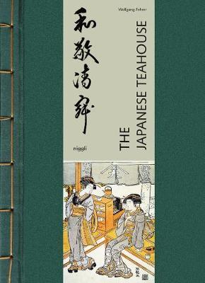 The Japanese Teahouse (Pre-Order) by Wolfgang Fehrer