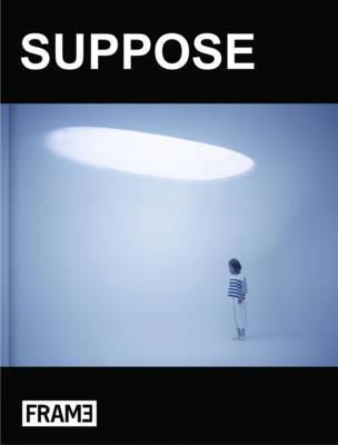 Suppose (Pre-Order) by Makoto Tanijiri
