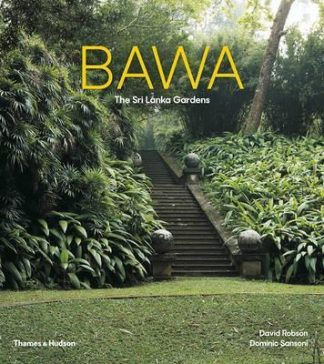 Bawa: The Sri Lanka Gardens (Pre-Order) by David Robson