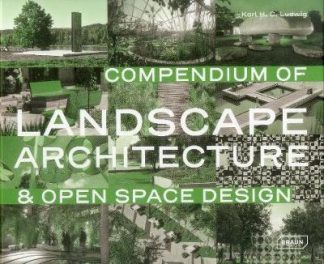 Compendium of Landscape Architecture (Pre-Order) by Karl Ludwig
