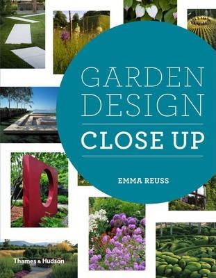 Garden Design Close Up (Pre-Order) by Emma Reuss