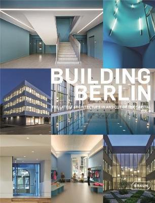 Building Berlin, Vol. 8 : The latest architecture in and out of the capital (Pre-Order) by Architektenkammer Berlin