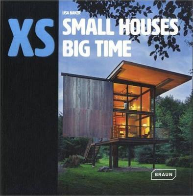XS - Small Houses Big Time (Pre-Order) by Lisa Baker