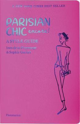 Parisian Chic Encore: A Style Guide (Pre-Order) by Inès de La Fressange