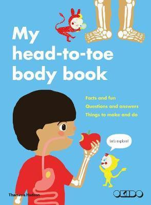 Head to Toe: My Body and How It Works (Pre-Order) by Okido