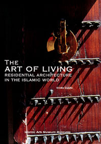 The Art of Living : Residential Architecture in the Islamic World by Ovidio Guaita