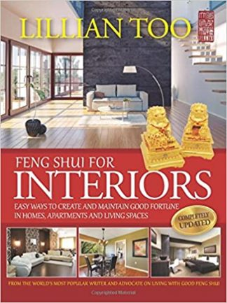 Feng Shui For Interiors by Lillian Too