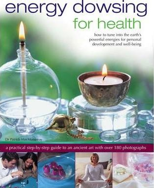 Energy Dowsing for Health by Patrick MacManaway