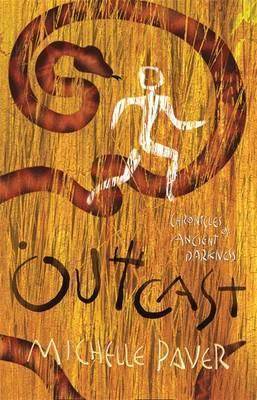 Outcast (Chronicles of Ancient Darkness) by Michelle Paver
