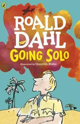 Going Solo by Roald Dahl