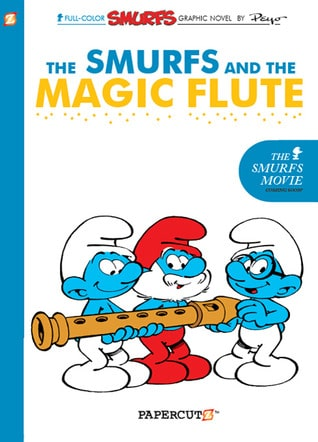 The Smurfs and the Magic Flute by Yvan Delporte
