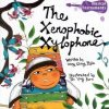 The Xenophobic Xylophone by Wong Ching Hsia