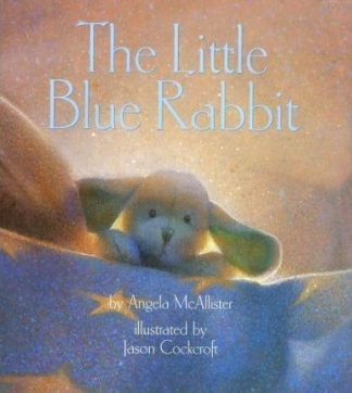 The Little Blue Rabbit by Angela McAllister