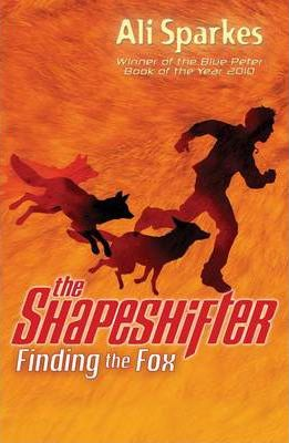 Finding the Fox (The Shapeshifter) by Ali Sparkes