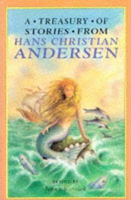 A Treasury of Stories from Hans Christian Andersen by Jenny Koralek