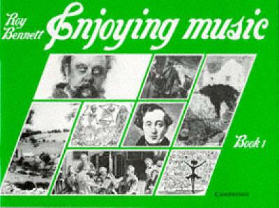 Enjoying Music Book 1 by Roy Bennett