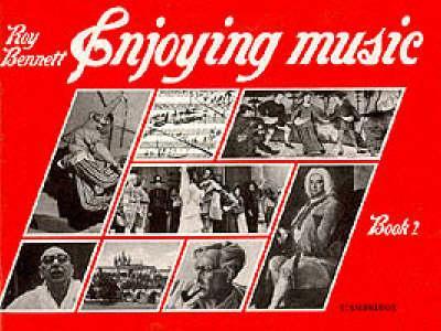 Enjoying Music Book 2 by Roy Bennett