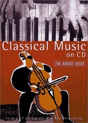 Classical Music on CD (The Rough Guide) by Jonathan Buckley