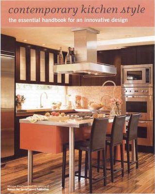 Contemporary Kitchen Style: The Essential Handbook for an Innovative Design by Mervyn Kaufman