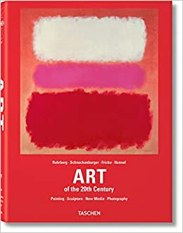 Art of the Twentieth Century by Karl Ruhrberg
