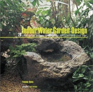 Indoor Water Garden Design by Yvonne Rees