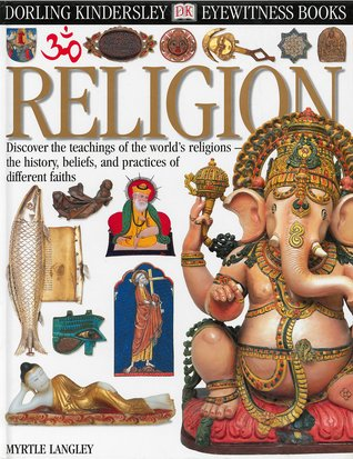 Religion (Eyewitness Guides) by Myrtle Langley