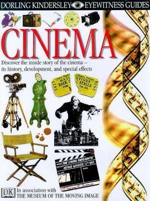 Cinema (Eyewitness Guides) by Richard Platt