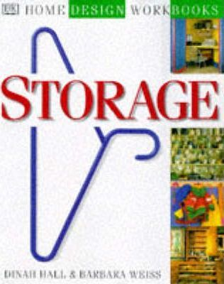 Storage by Barbara Weiss, Dinah Hall