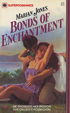Bonds Of Enchantment by Marian Jones