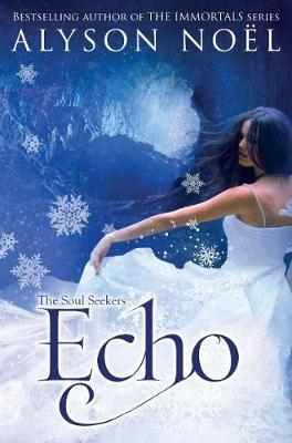 Echo by Alyson Noel