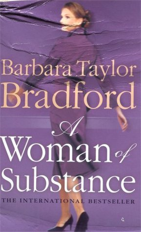A Woman of Substance by Barbara Taylor Bradford