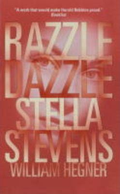 Razzle Dazzle by Stella Stevens, William Hegner