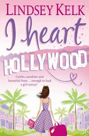 I Heart Hollywood by Lindsey Kelk