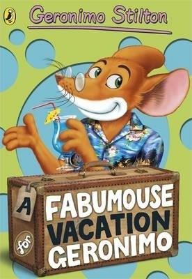 Geronimo Stilton #9: A Fabumouse Vacation for Geronimo by Geronimo Stilton