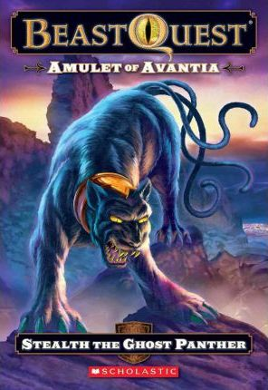 Stealth the Ghost Panther (Beast Quest Amulet of Avantia) by Adam Blade