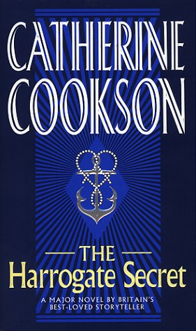 The Harrogate Secret by Catherine Cookson