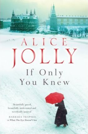 If Only You Knew by Alice Jolly