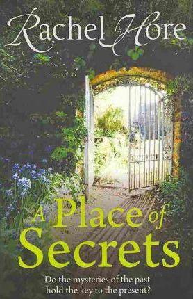 A Place of Secrets by Rachel Hore