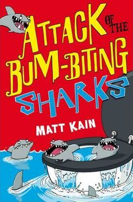 Attack of the Bum-Biting Sharks (Quentin Quirks Magic Works) by Matt Kain