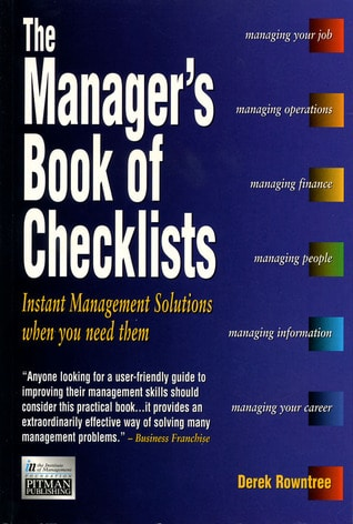 The Manager's Book of Checklists by Derek Rowntree