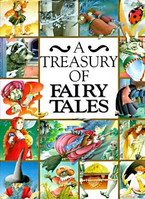 A Treasury of Fairy Tales by Annie-Claude Martin