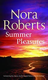 Summer Pleasures by Nora Roberts