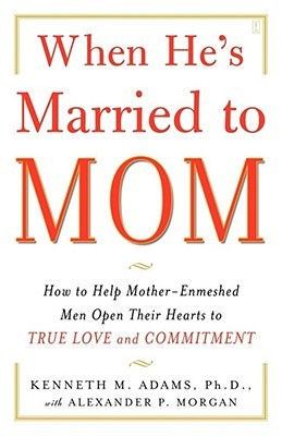 When He's Married to Mom by Kenneth M. Adams