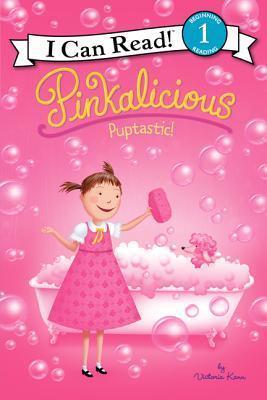 Pinkalicious: Puptastic! by Victoria Kann